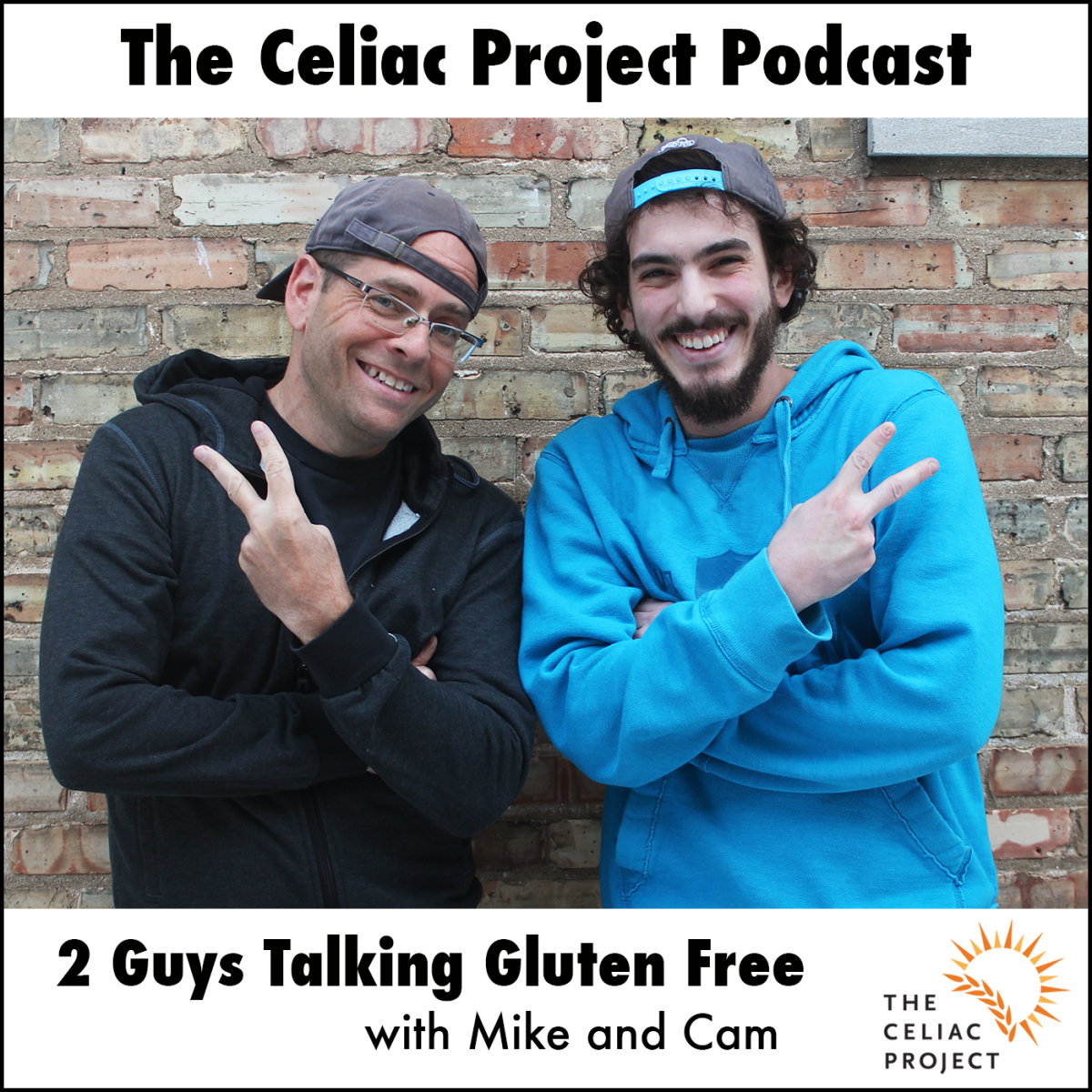 The Celiac Project Podcast: 2 Guys Talking Gluten Free